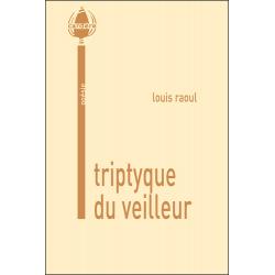 Triptyque du veilleur