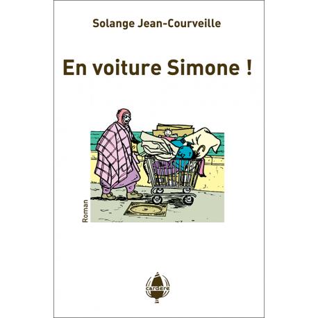 En voiture Simone !
