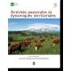 Activités pastorales et dynamiques territoriales. Quelles articulations ? Quelles synergies ?