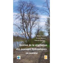 Gestion de la végétation des ouvrages hydrauliques en remblai