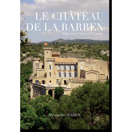 Le Château de La Barben, vue générale © A. Mahue 2018