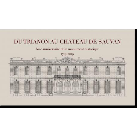 Du Trianon au château de Sauvan. Planche d'architecture © Dominique Verroust 2019