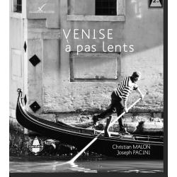 Venise à pas lents