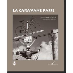 La Caravane passe © Denis Lebioda