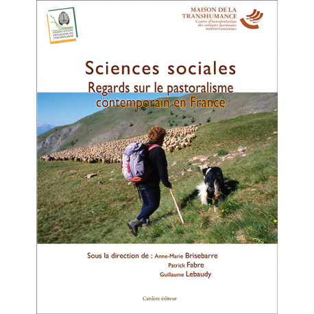 Sciences sociales. Regards sur le pastoralisme contemporain en France